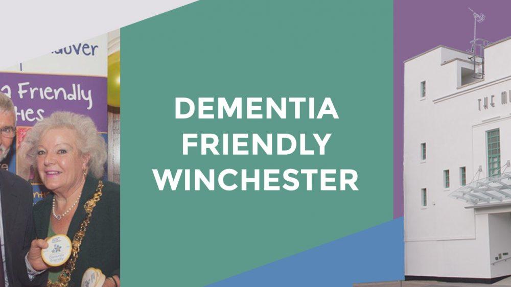 Dementia Friendly Winchester