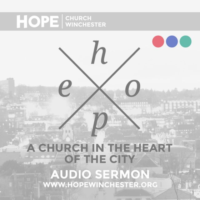 HOPE – A Church In The Heart Of The City
