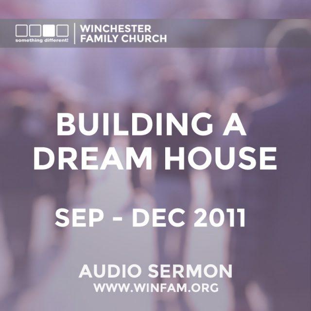Building A Dream House