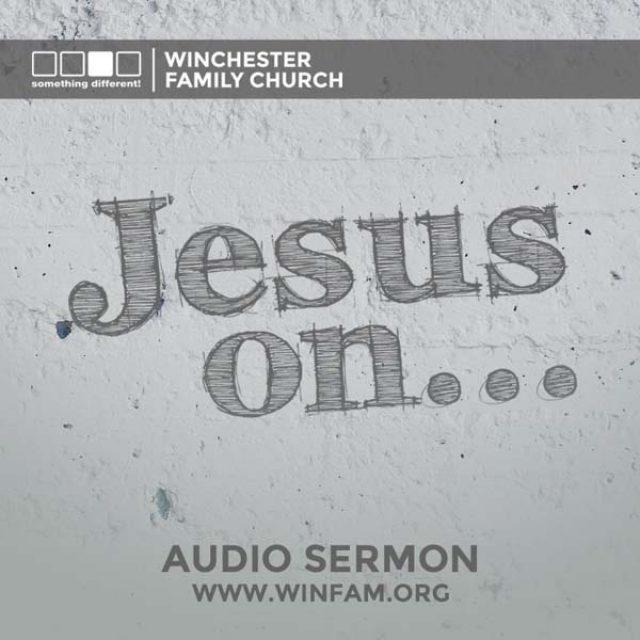 Jesus On…