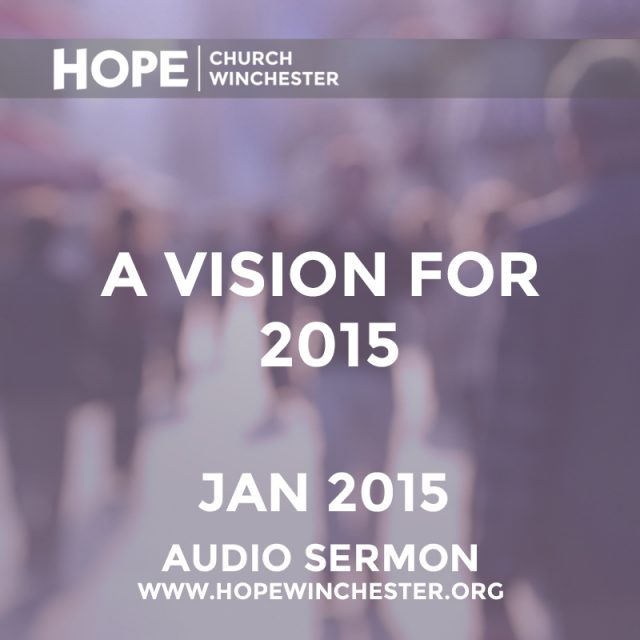 A Vision For 2015