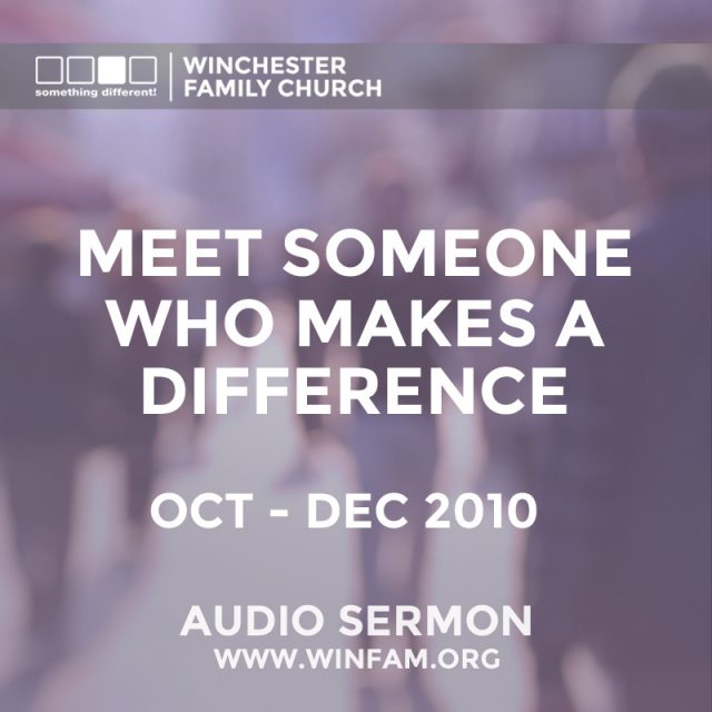Meet Someone Who Makes A Difference