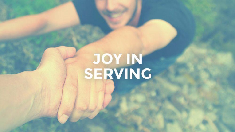 Joy In Serving