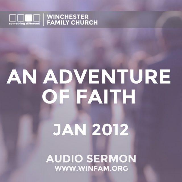 An Adventure of Faith