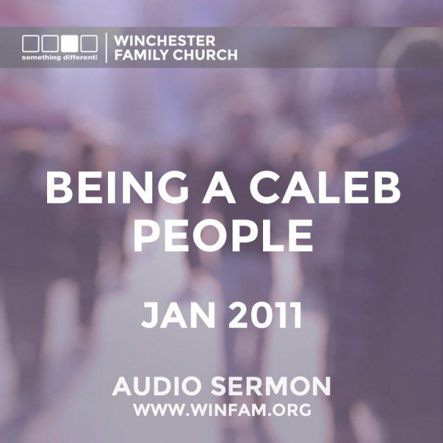 Being A Caleb People