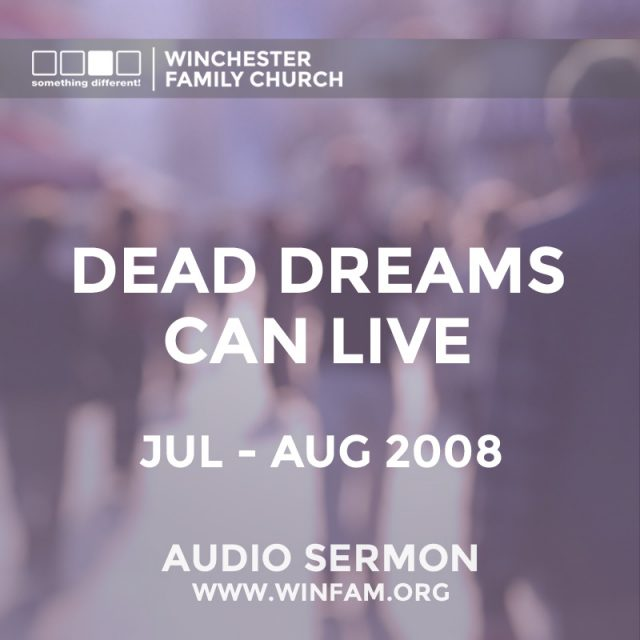 Dead Dreams Can Live