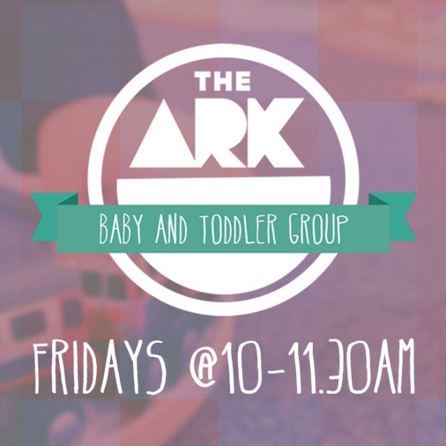 The Ark – Baby and Toddler Group