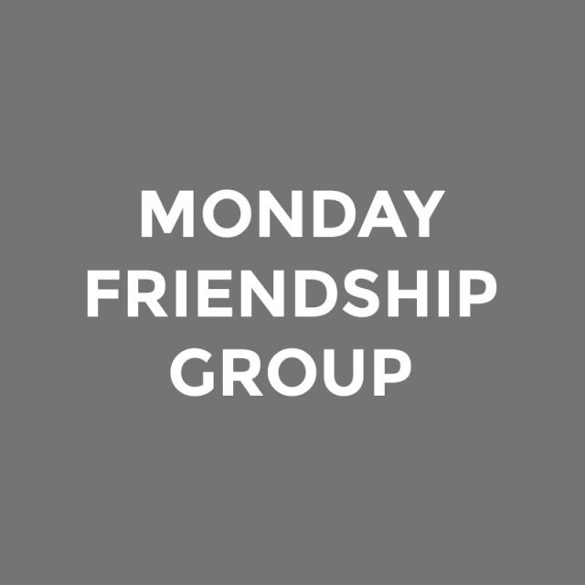 Monday Friendship Group