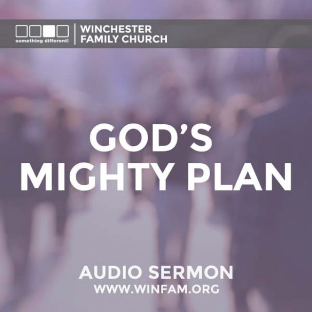God's Mighty Plan