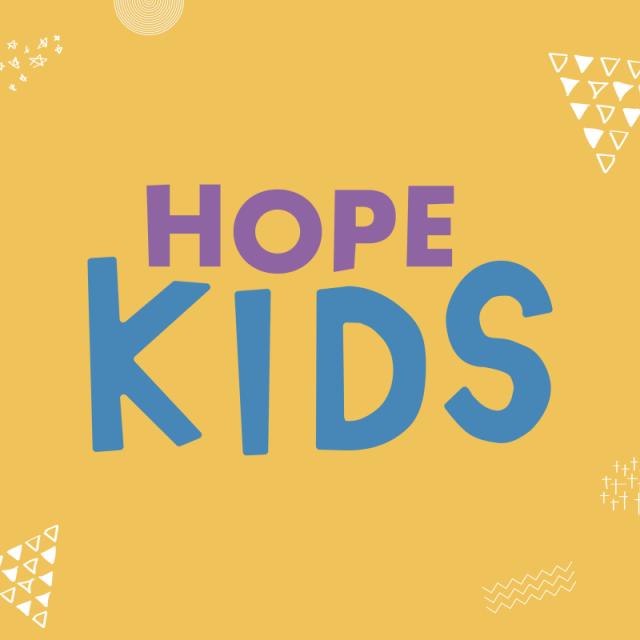 HOPE Kids (0 yrs – Yr 6)