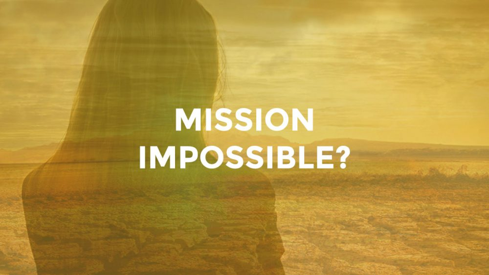 Mission Impossible?