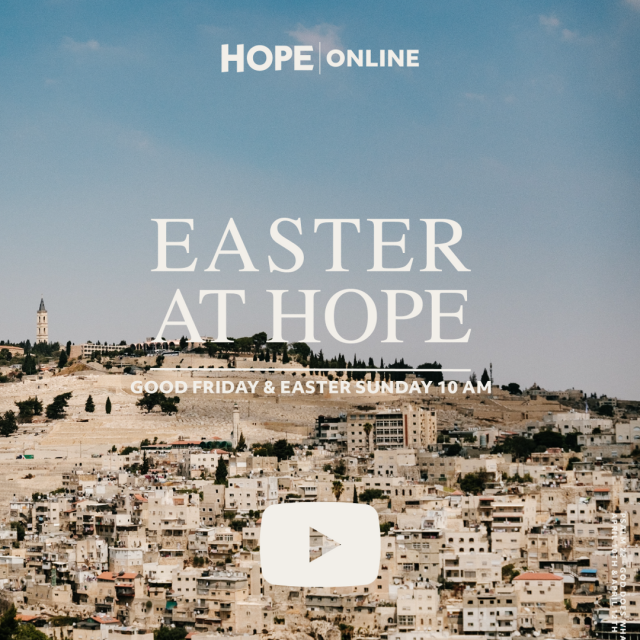 Easter at Hope