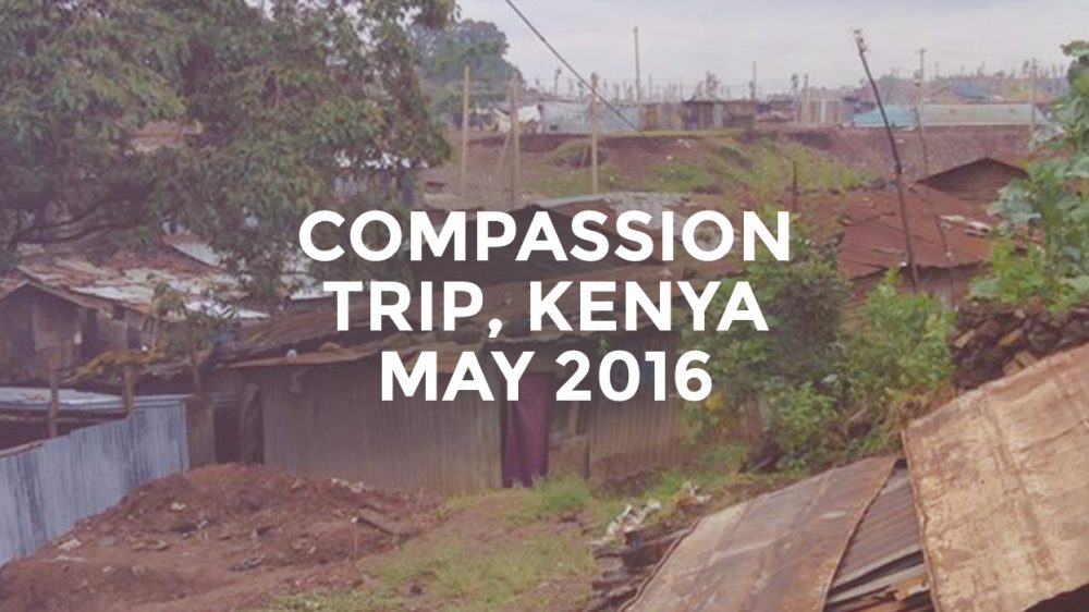 Compassion Trip, Kenya // May 2016