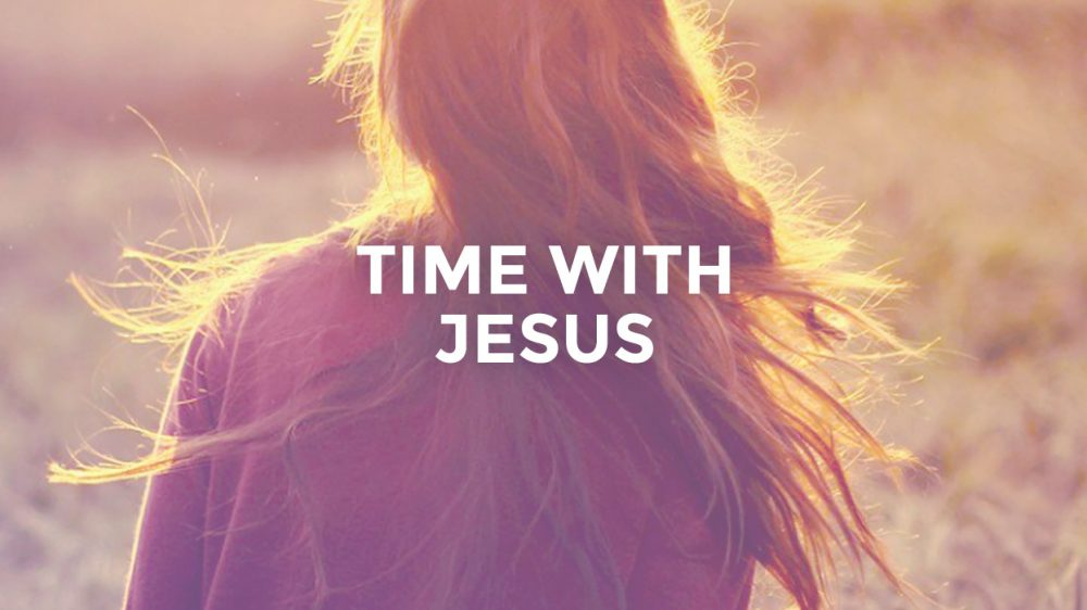 Time With Jesus