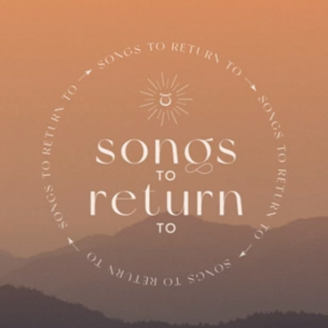 Songs To Return To